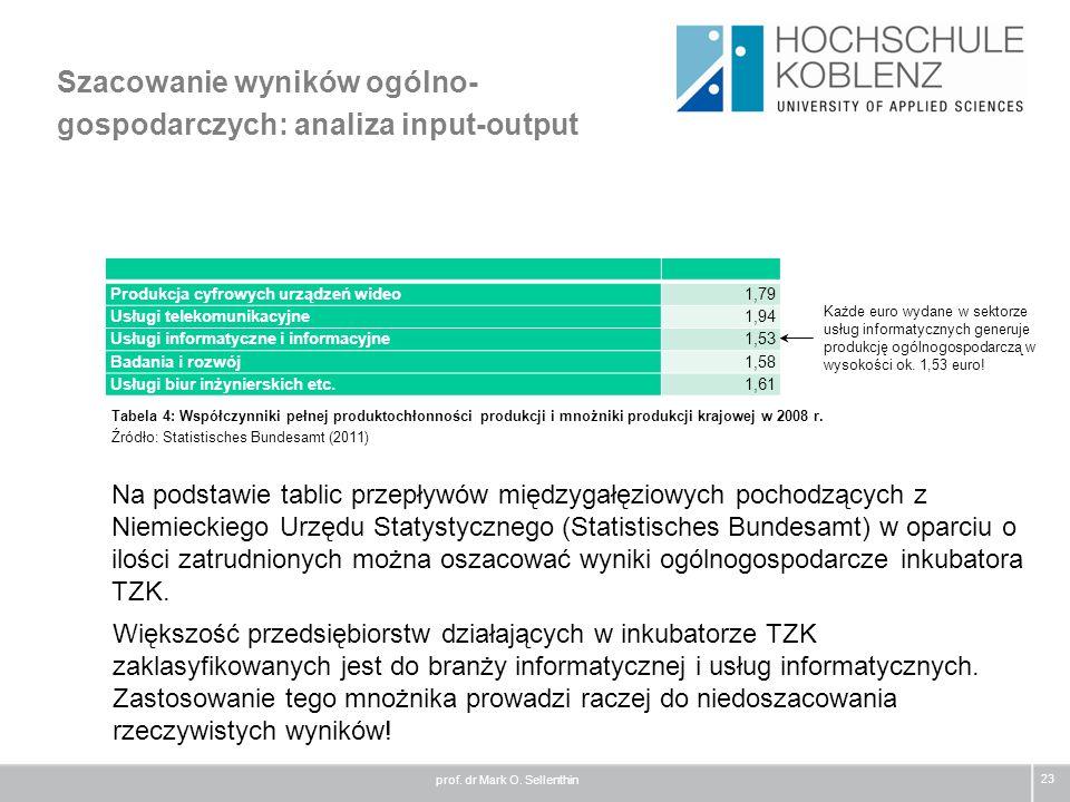Szacowanie wyników ogólno- gospodarczych: analiza input-output