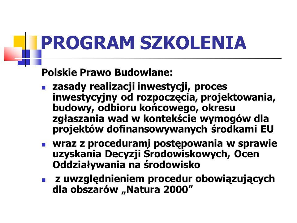 PROGRAM SZKOLENIA Polskie Prawo Budowlane: