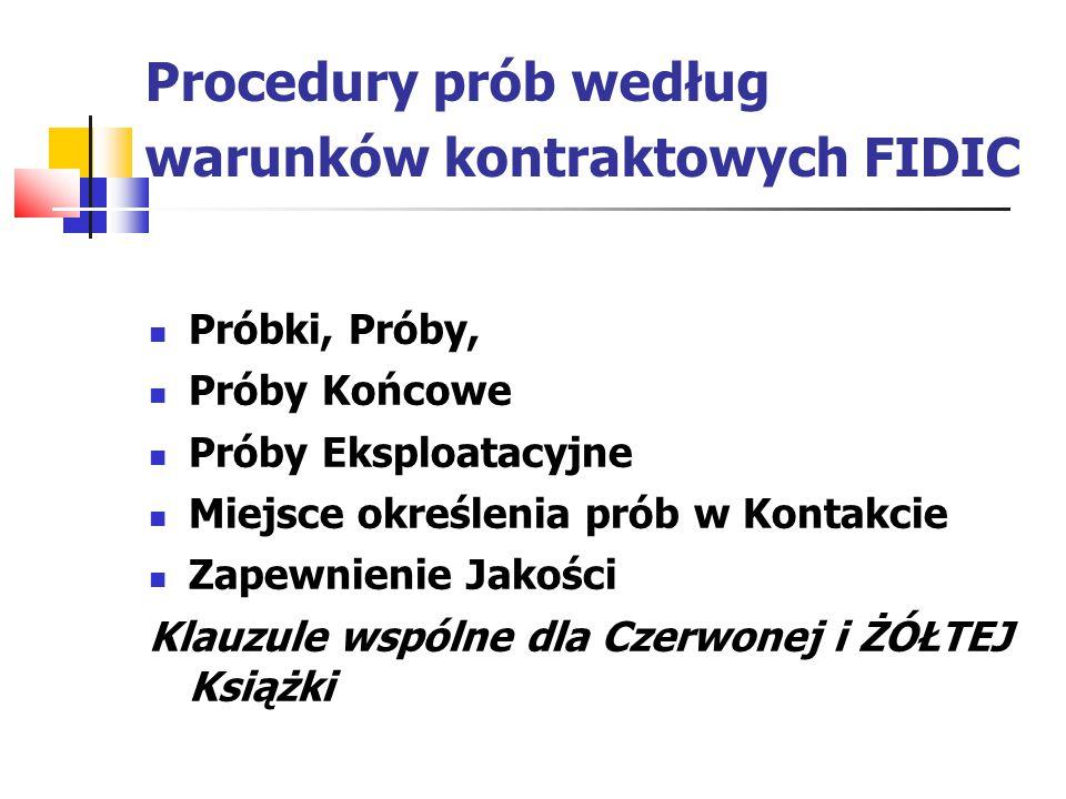 Procedury prób według warunków kontraktowych FIDIC