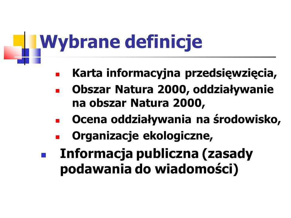 Wybrane definicje Karta informacyjna przedsięwzięcia, Obszar Natura 2000, oddziaływanie na obszar Natura 2000,