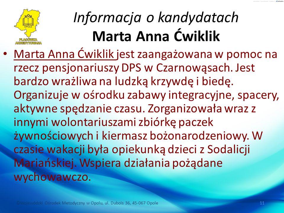 Informacja o kandydatach Marta Anna Ćwiklik