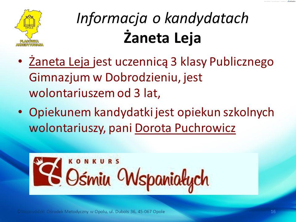 Informacja o kandydatach Żaneta Leja