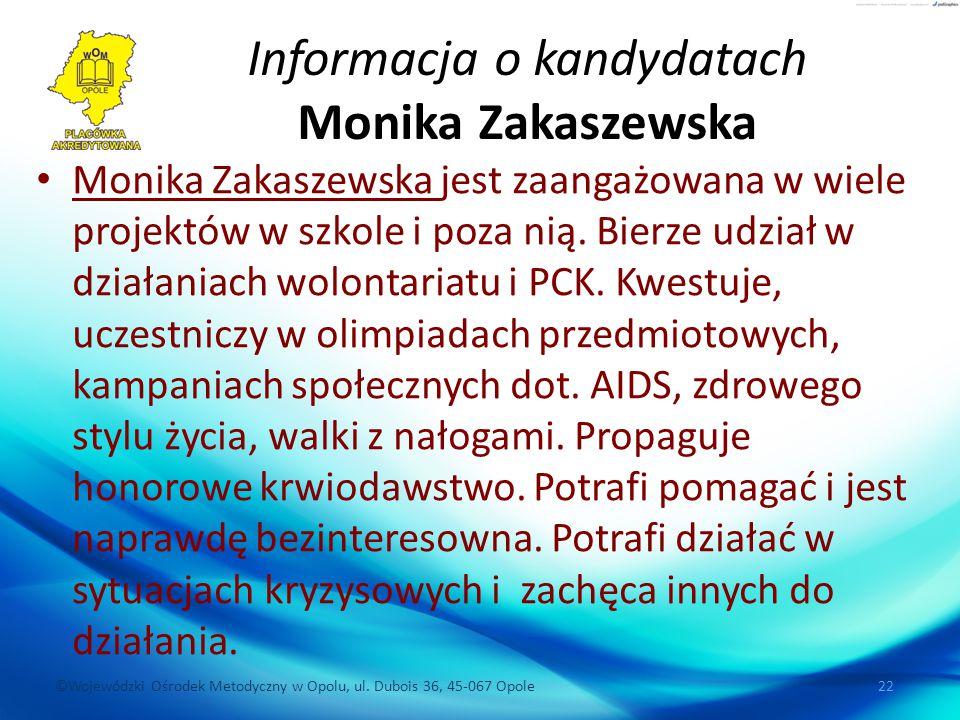 Informacja o kandydatach Monika Zakaszewska