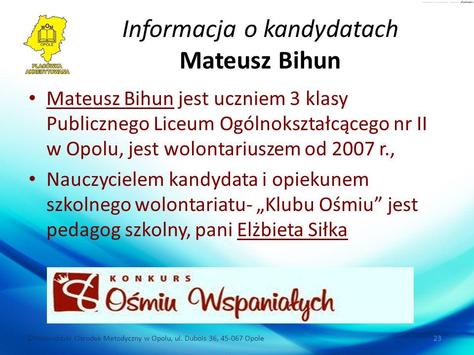Informacja o kandydatach Mateusz Bihun