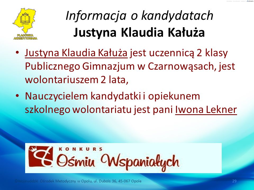 Informacja o kandydatach Justyna Klaudia Kałuża