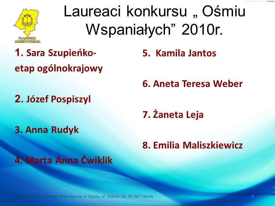 """Laureaci konkursu """" Ośmiu Wspaniałych 2010r."""