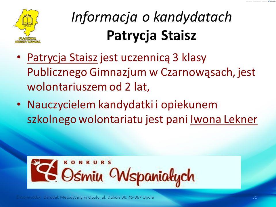 Informacja o kandydatach Patrycja Staisz