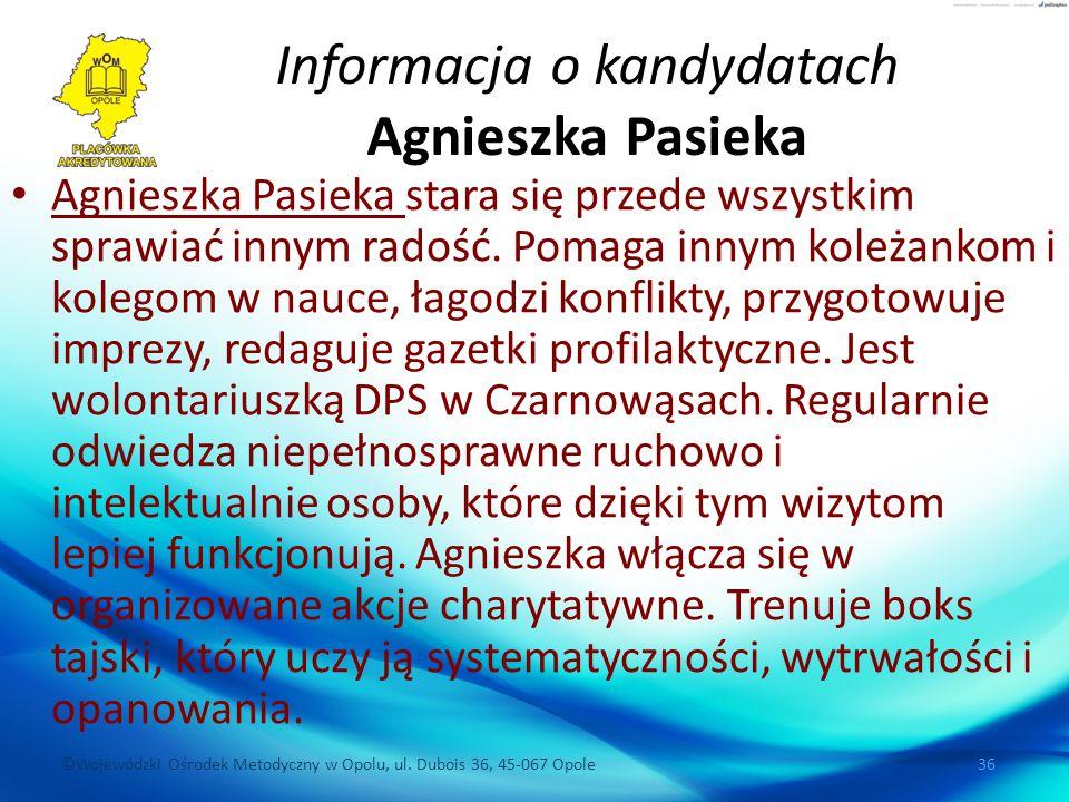 Informacja o kandydatach Agnieszka Pasieka