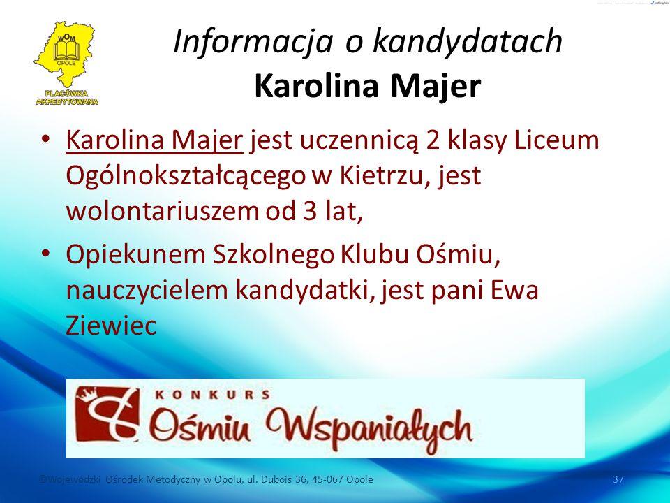 Informacja o kandydatach Karolina Majer