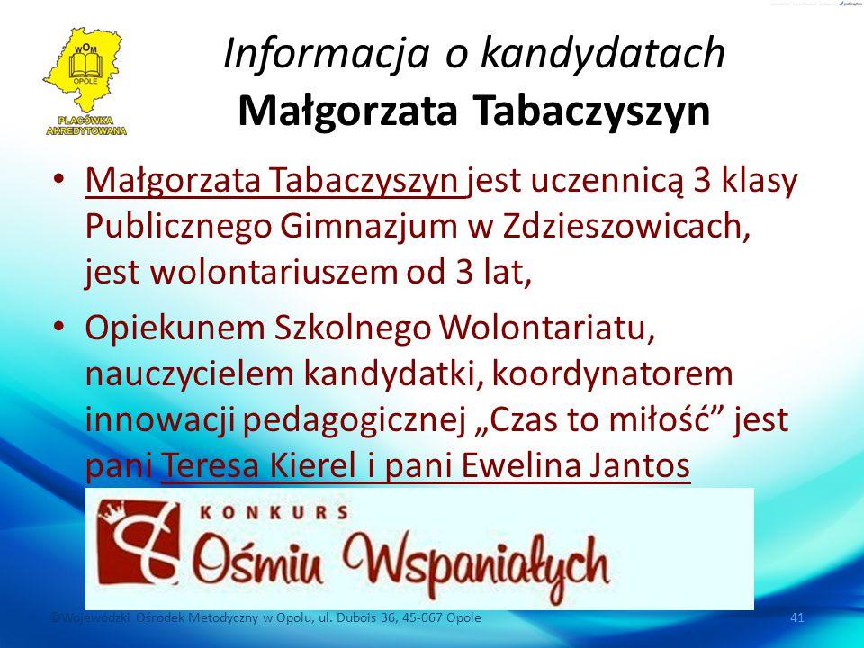 Informacja o kandydatach Małgorzata Tabaczyszyn