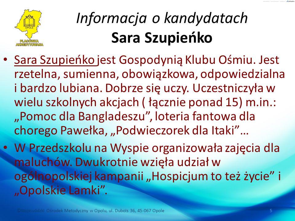 Informacja o kandydatach Sara Szupieńko