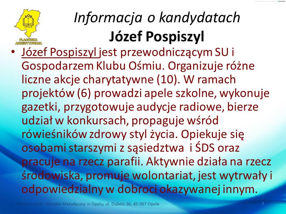 Informacja o kandydatach Józef Pospiszyl