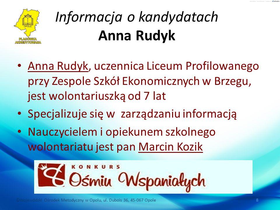 Informacja o kandydatach Anna Rudyk