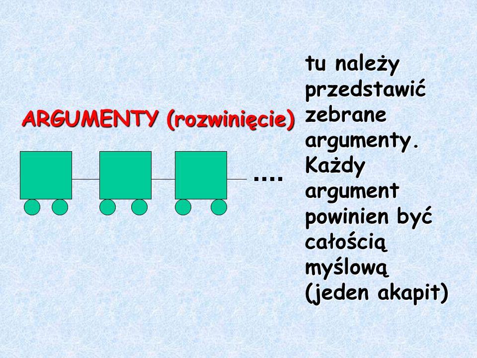 ARGUMENTY (rozwinięcie)