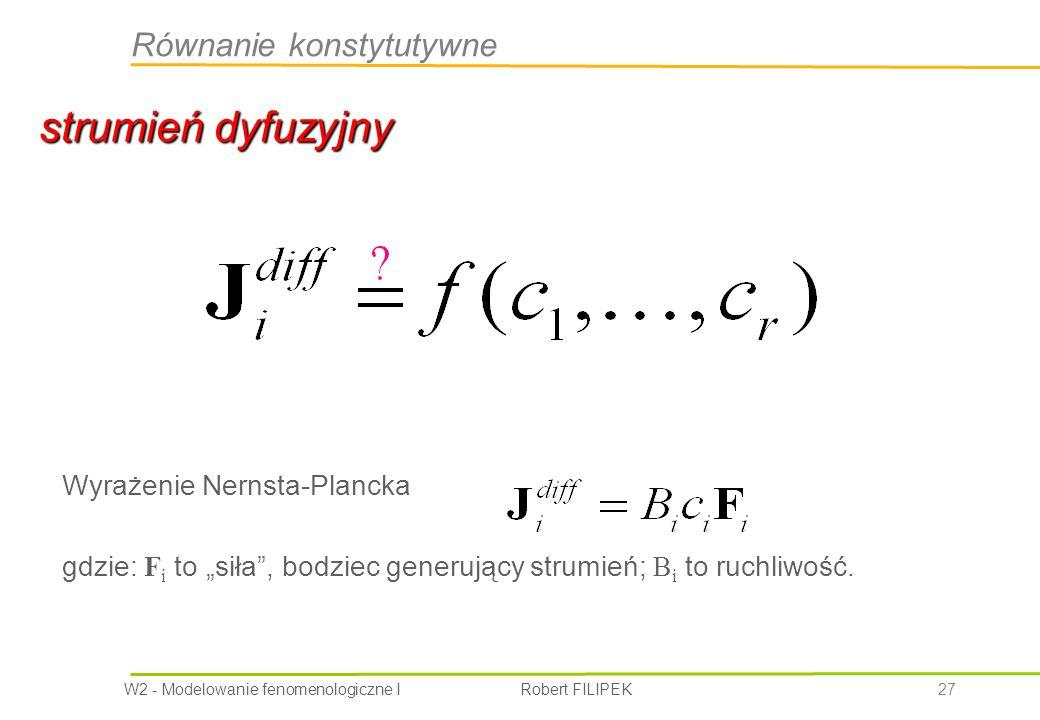 strumień dyfuzyjny Równanie konstytutywne Wyrażenie Nernsta-Plancka