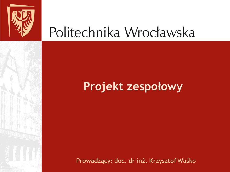 Prowadzący: doc. dr inż. Krzysztof Waśko