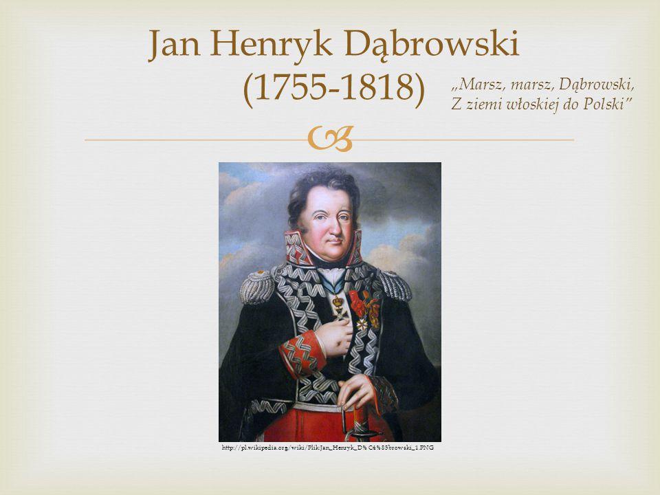 Jan Henryk Dąbrowski (1755-1818)