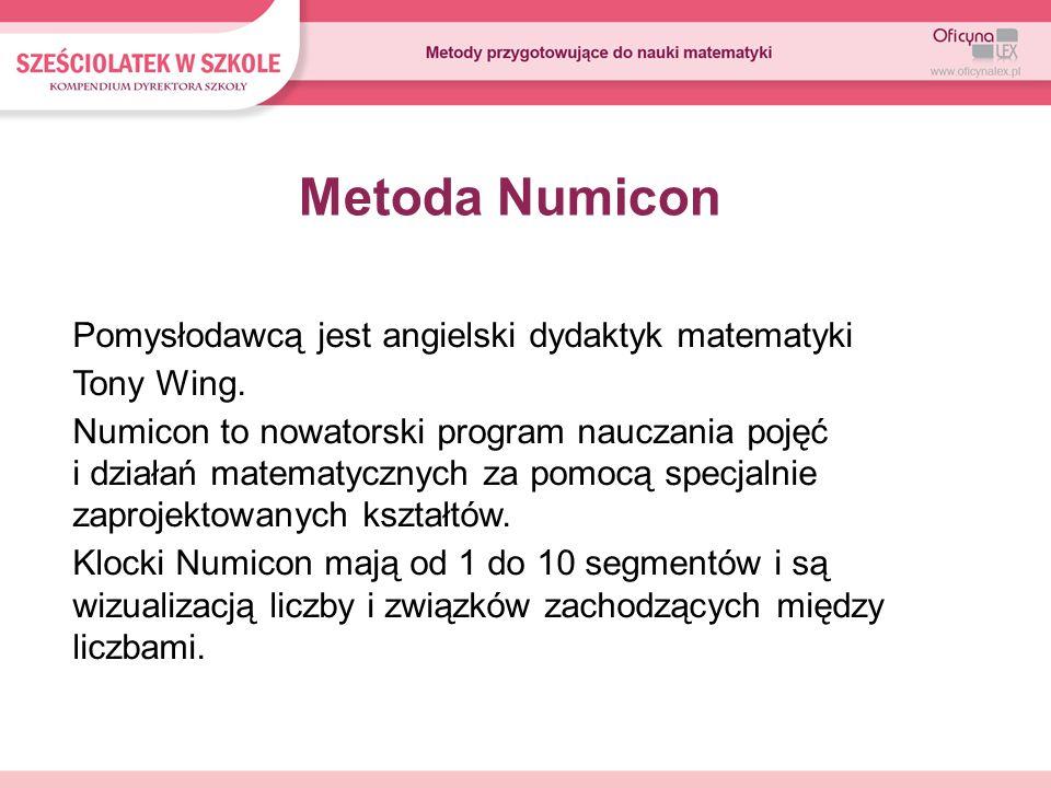 Metoda Numicon Pomysłodawcą jest angielski dydaktyk matematyki