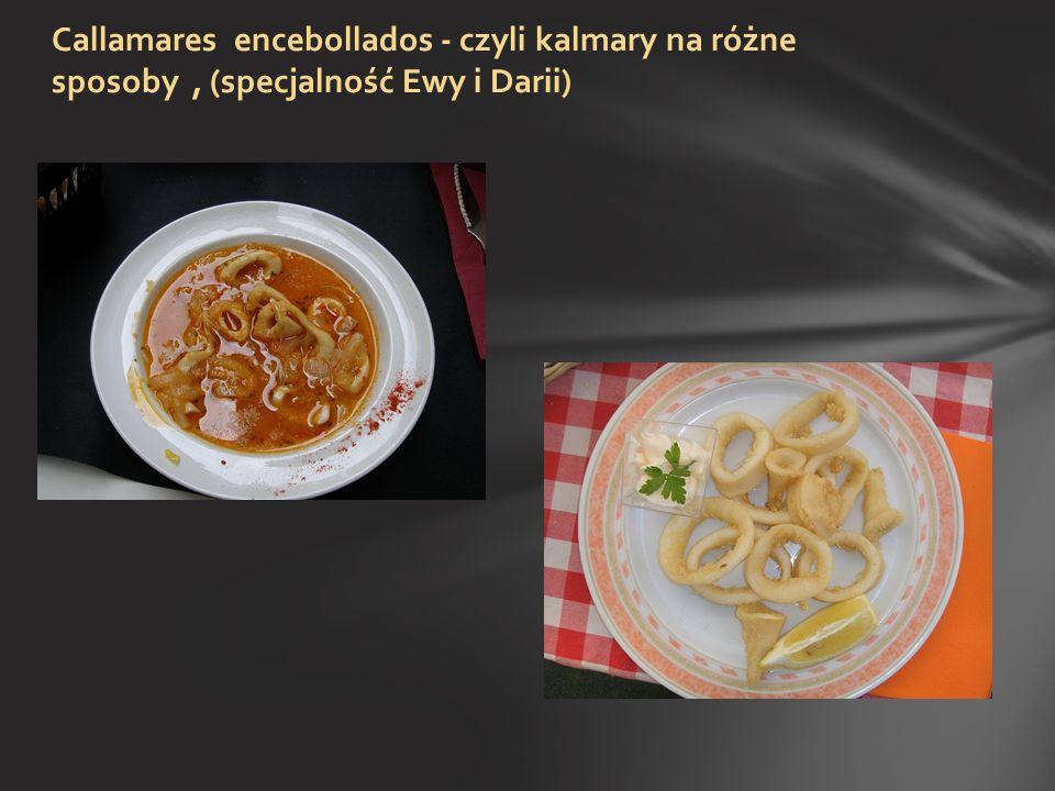 Callamares encebollados - czyli kalmary na różne sposoby , (specjalność Ewy i Darii)