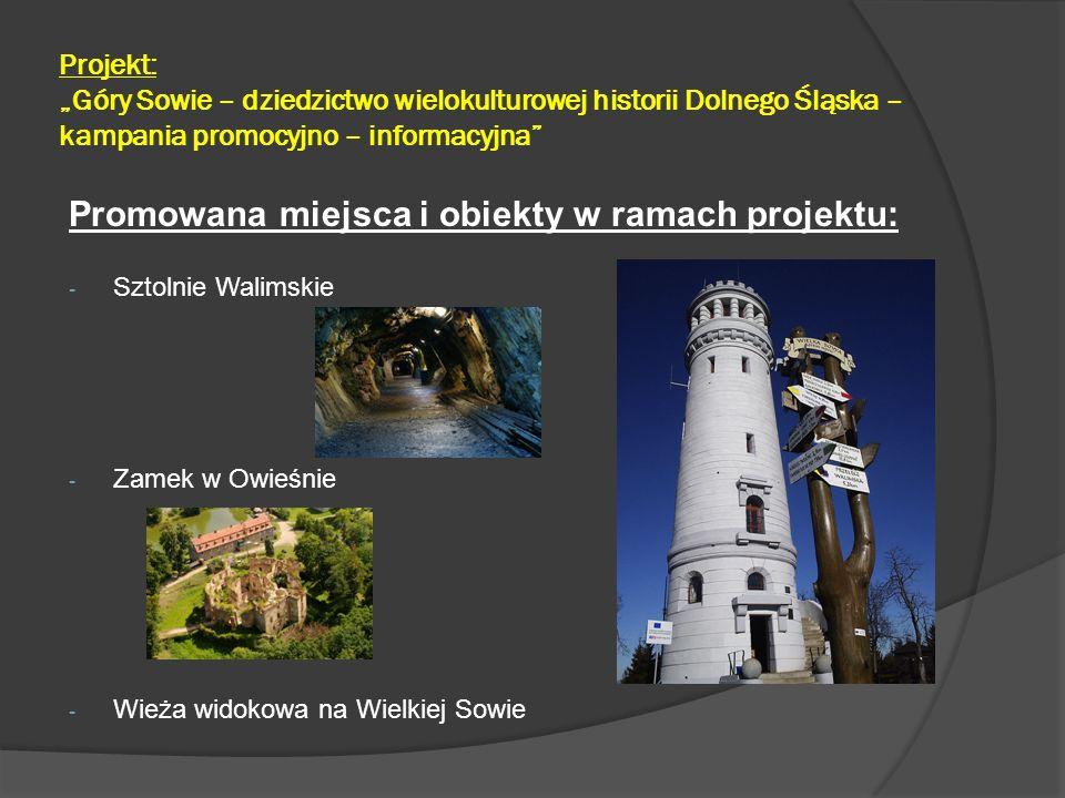 Promowana miejsca i obiekty w ramach projektu: