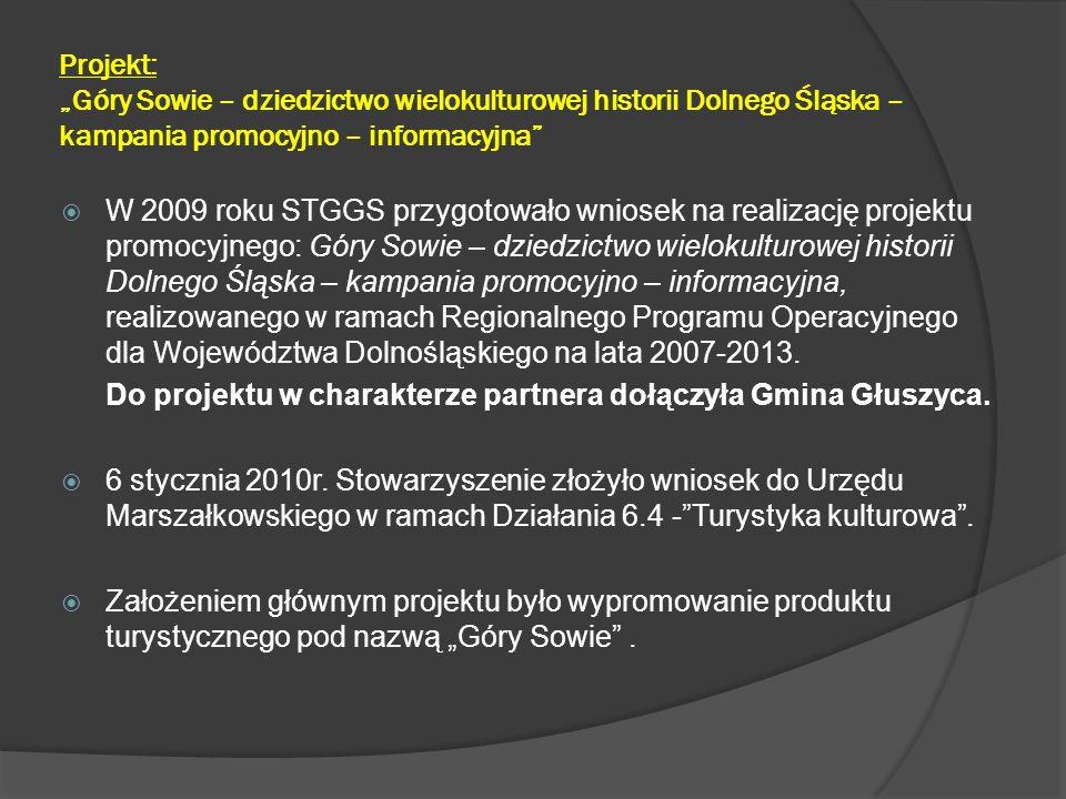 """Projekt: """"Góry Sowie – dziedzictwo wielokulturowej historii Dolnego Śląska – kampania promocyjno – informacyjna"""