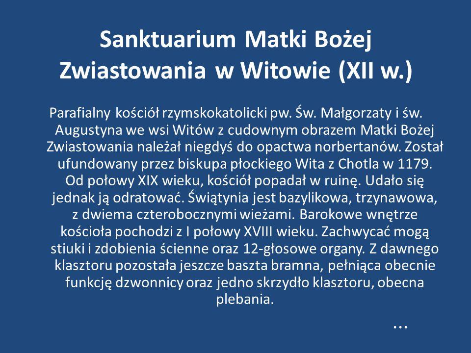 Sanktuarium Matki Bożej Zwiastowania w Witowie (XII w.)