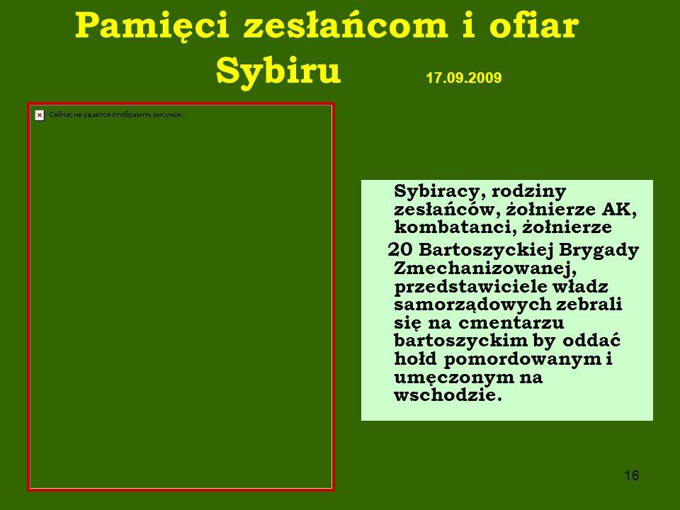 Pamięci zesłańcom i ofiar Sybiru 17.09.2009