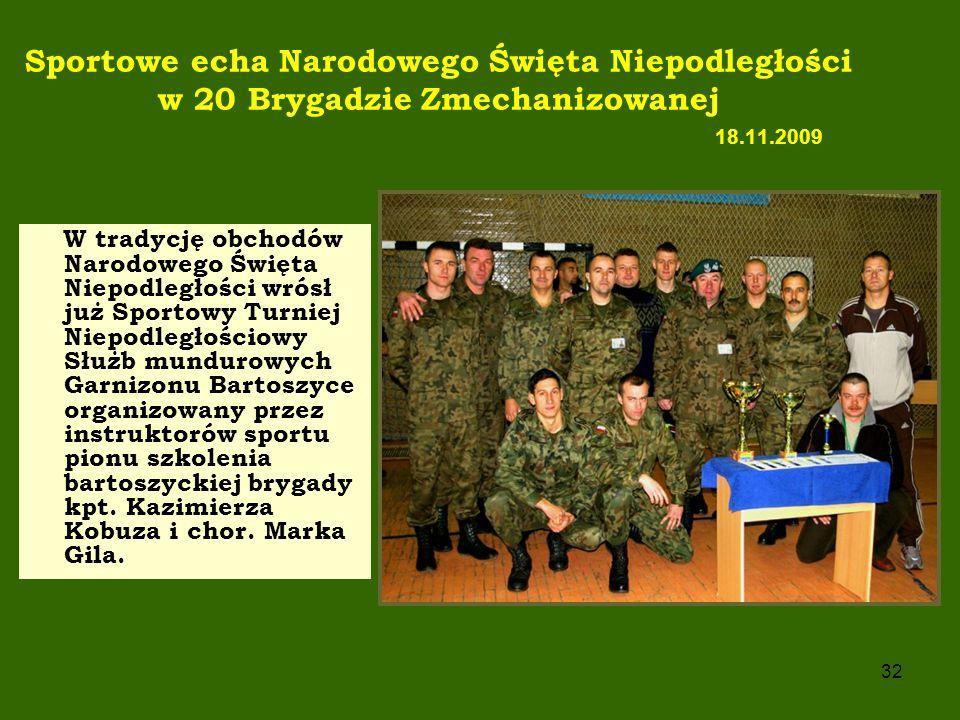 Sportowe echa Narodowego Święta Niepodległości w 20 Brygadzie Zmechanizowanej 18.11.2009