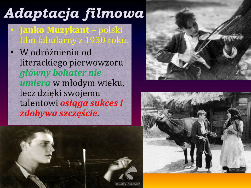 Adaptacja filmowa Janko Muzykant – polski film fabularny z 1930 roku.