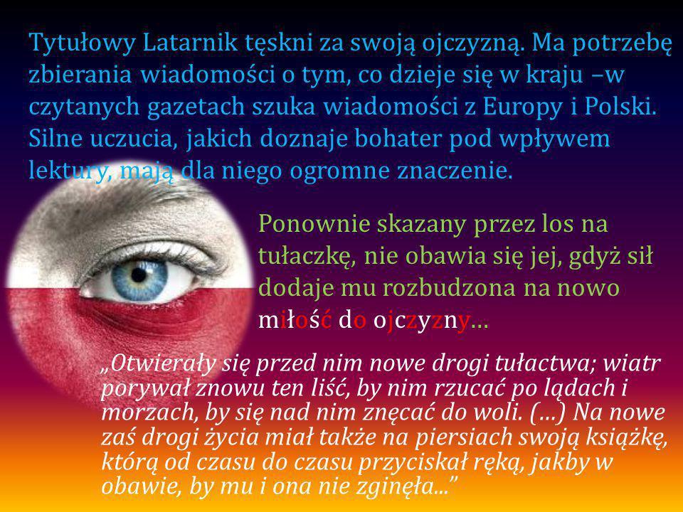 Tytułowy Latarnik tęskni za swoją ojczyzną