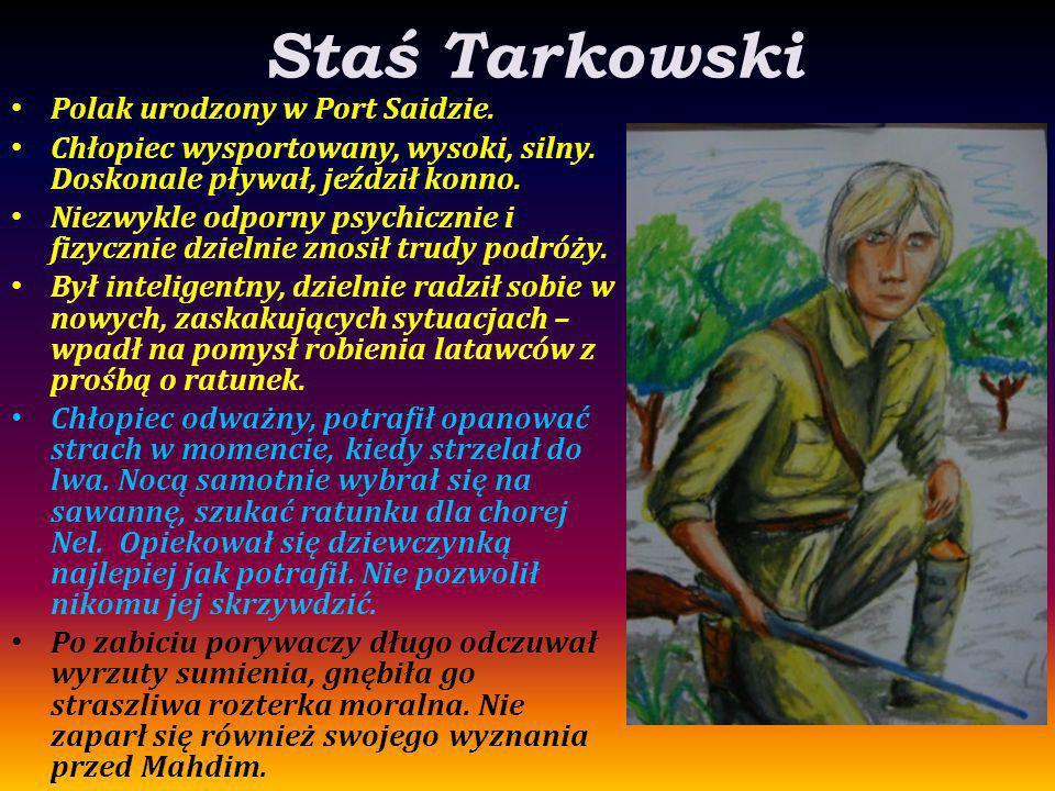 Staś Tarkowski Polak urodzony w Port Saidzie.
