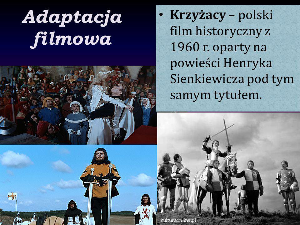 Adaptacja filmowa Krzyżacy – polski film historyczny z 1960 r.