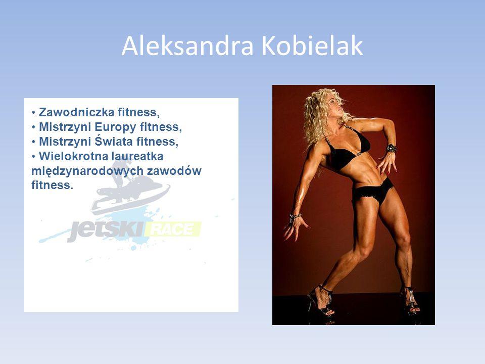 Aleksandra Kobielak Zawodniczka fitness, Mistrzyni Europy fitness,