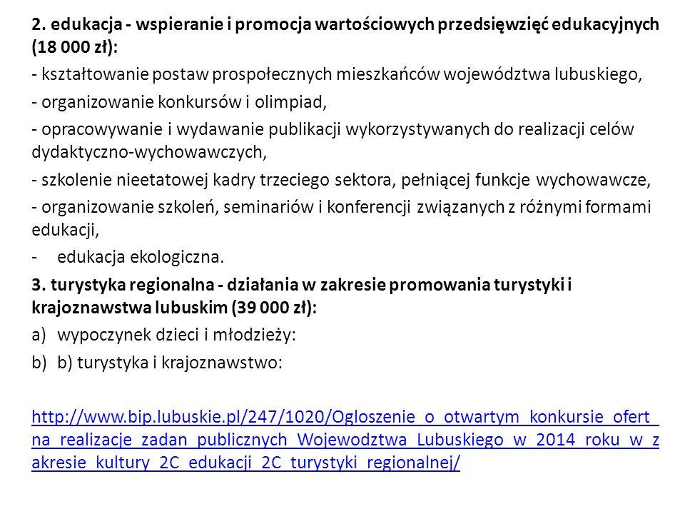 2. edukacja - wspieranie i promocja wartościowych przedsięwzięć edukacyjnych (18 000 zł):