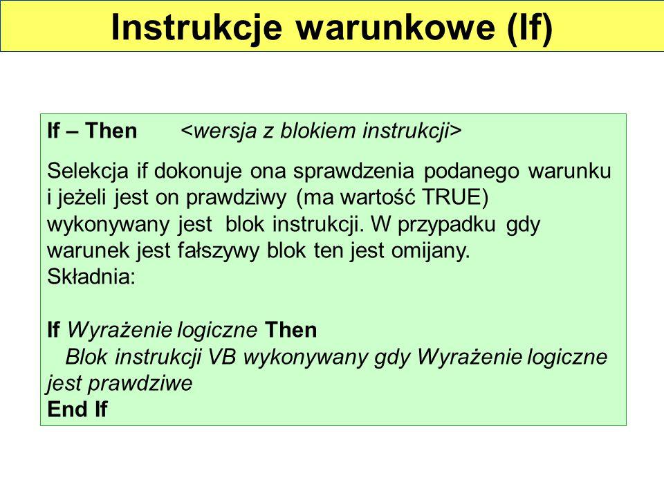Instrukcje warunkowe (If)