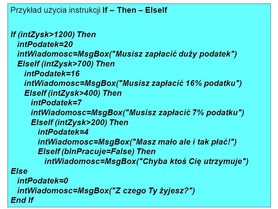 Przykład użycia instrukcji If – Then – ElseIf