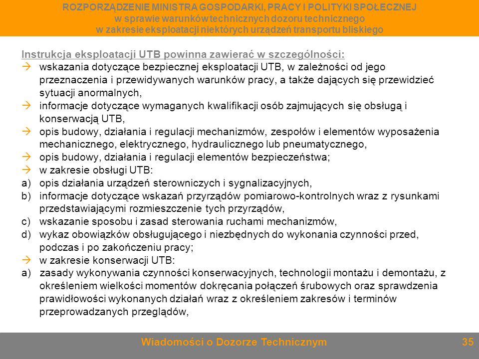 Instrukcja eksploatacji UTB powinna zawierać w szczególności: