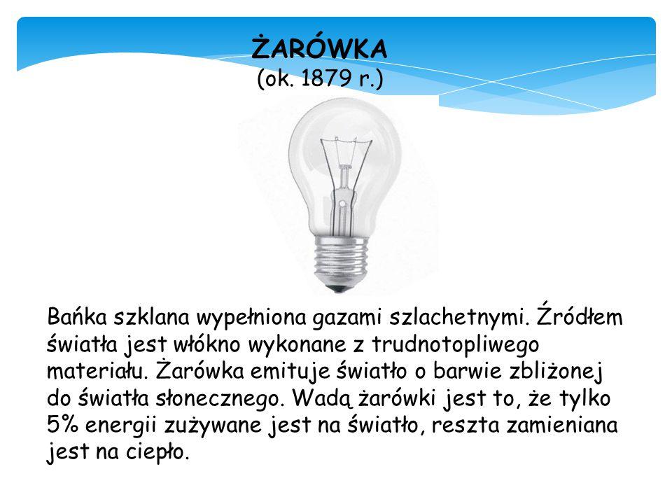 ŻARÓWKA (ok. 1879 r.)