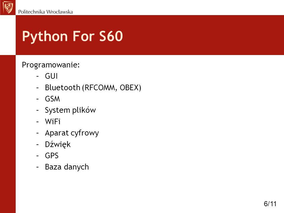 Python For S60 Programowanie: GUI Bluetooth (RFCOMM, OBEX) GSM
