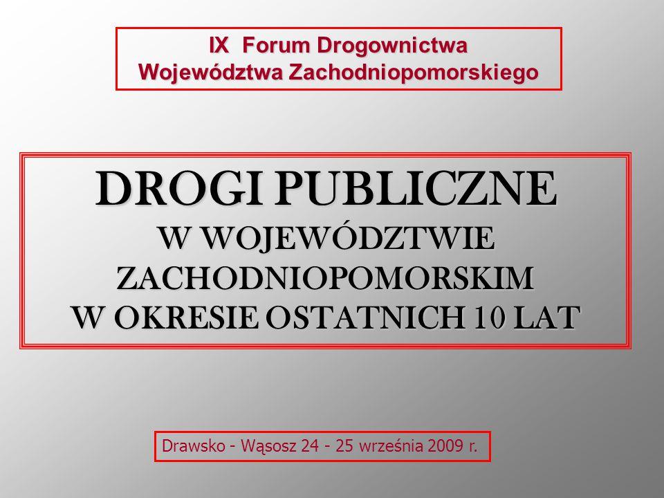 DROGI PUBLICZNE W WOJEWÓDZTWIE ZACHODNIOPOMORSKIM