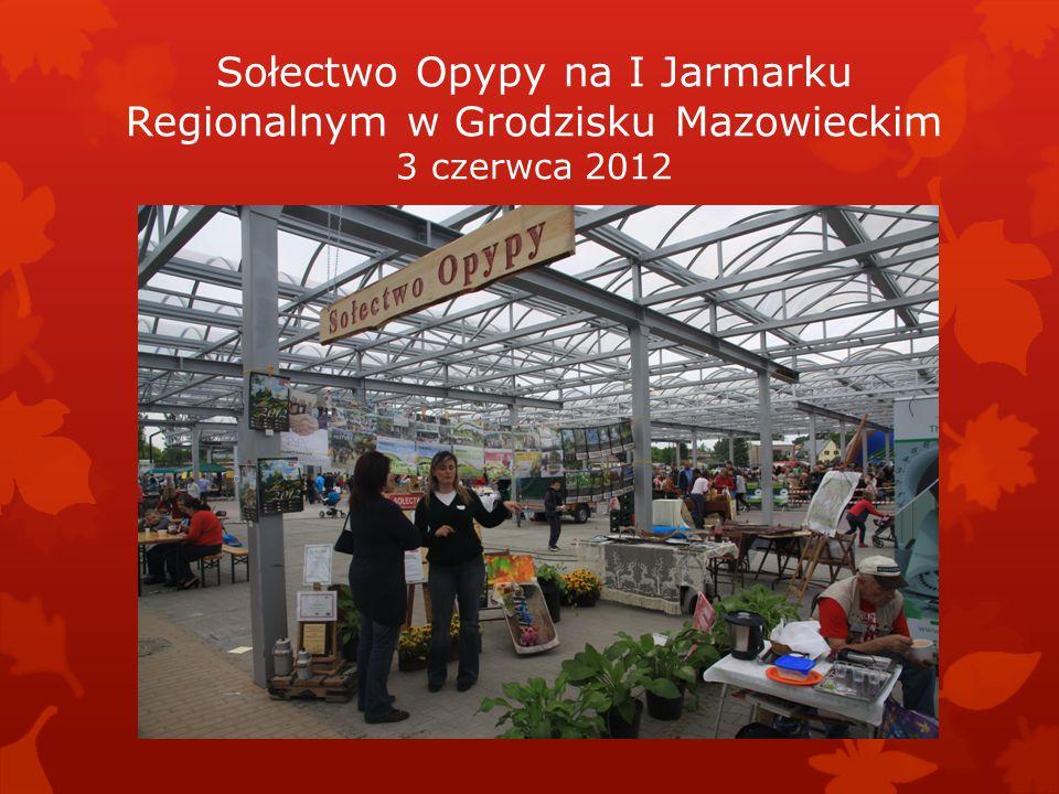 Sołectwo Opypy na I Jarmarku Regionalnym w Grodzisku Mazowieckim 3 czerwca 2012