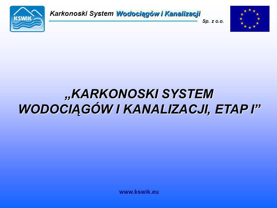 """""""KARKONOSKI SYSTEM WODOCIĄGÓW I KANALIZACJI, ETAP I"""