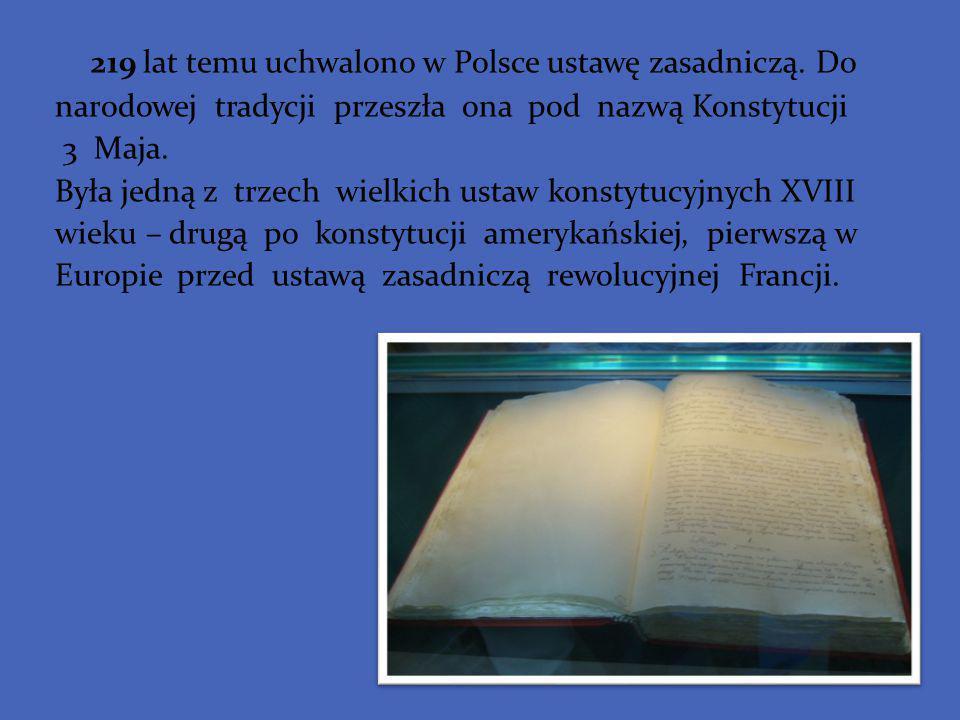 219 lat temu uchwalono w Polsce ustawę zasadniczą. Do