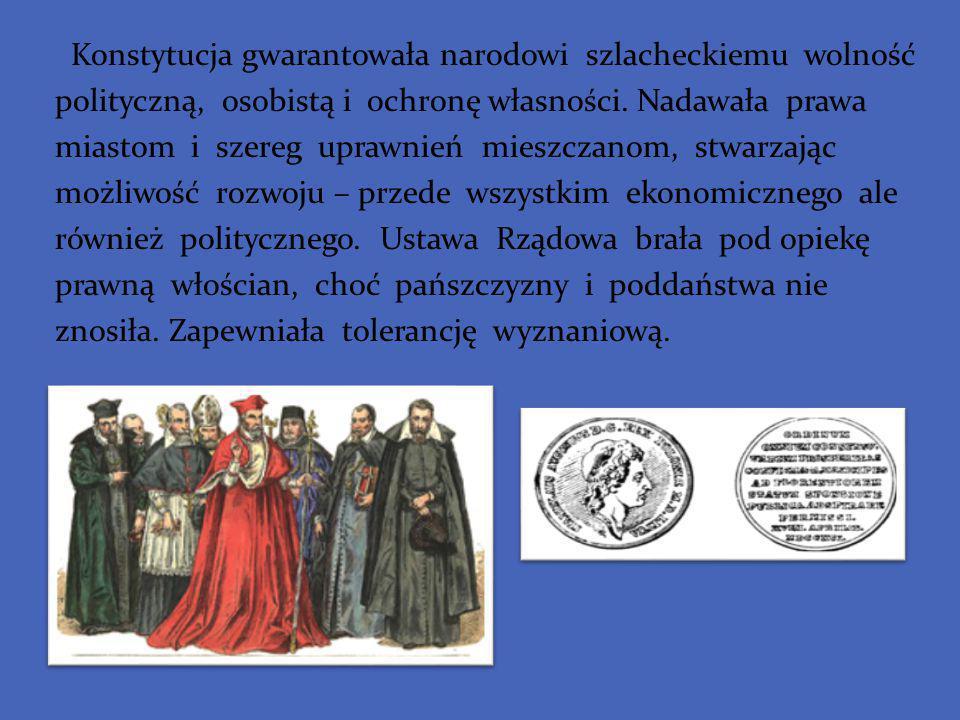 Konstytucja gwarantowała narodowi szlacheckiemu wolność