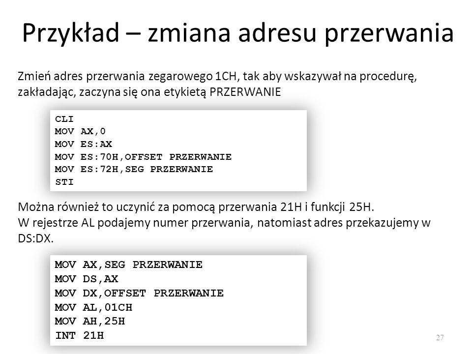 Przykład – zmiana adresu przerwania