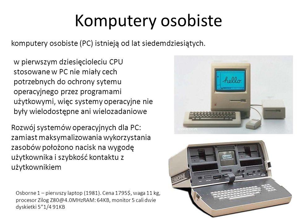 Komputery osobiste komputery osobiste (PC) istnieją od lat siedemdziesiątych.