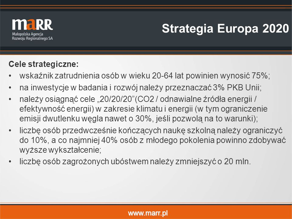 Strategia Europa 2020 Cele strategiczne: