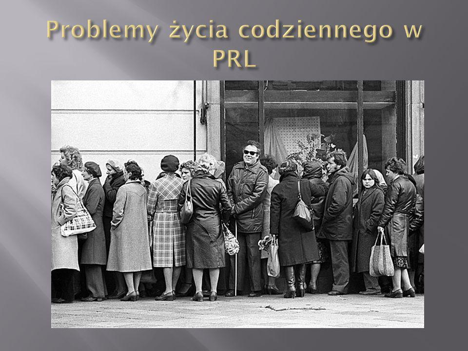 Problemy życia codziennego w PRL