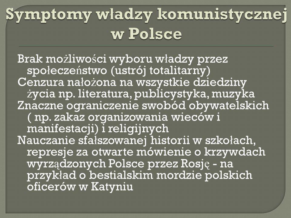 Symptomy władzy komunistycznej w Polsce