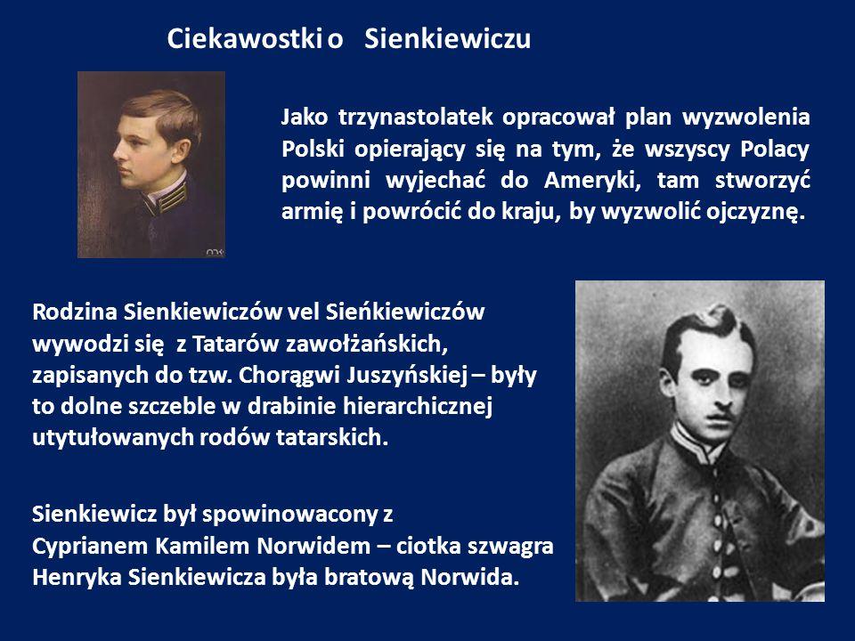 Ciekawostki o Sienkiewiczu